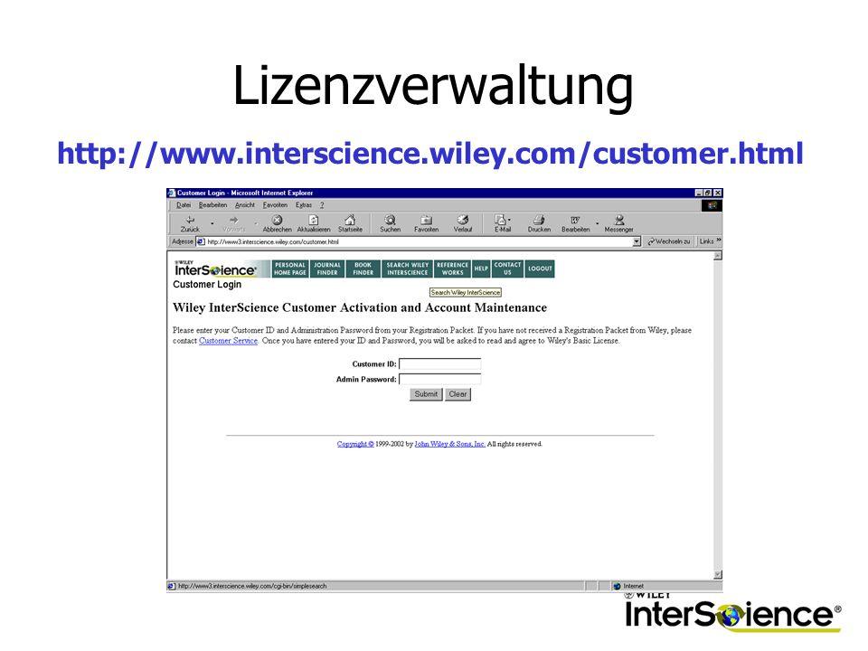 Lizenzverwaltung http://www.interscience.wiley.com/customer.html