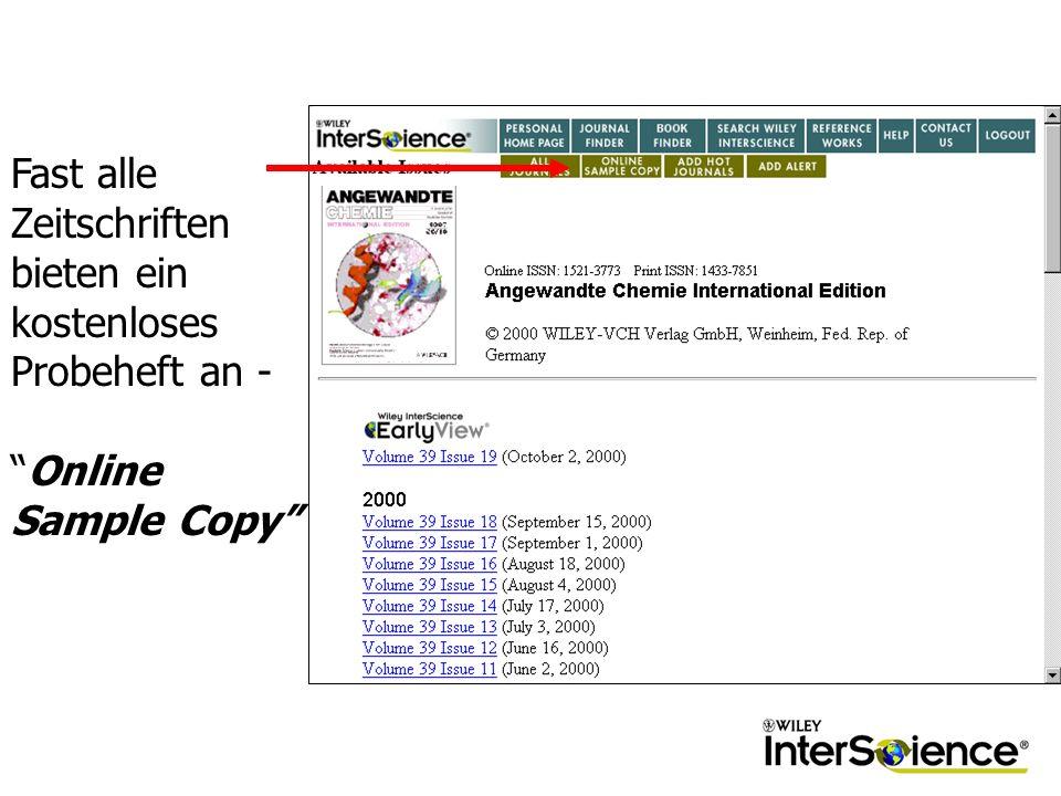 Fast alle Zeitschriften bieten ein kostenloses Probeheft an -Online Sample Copy
