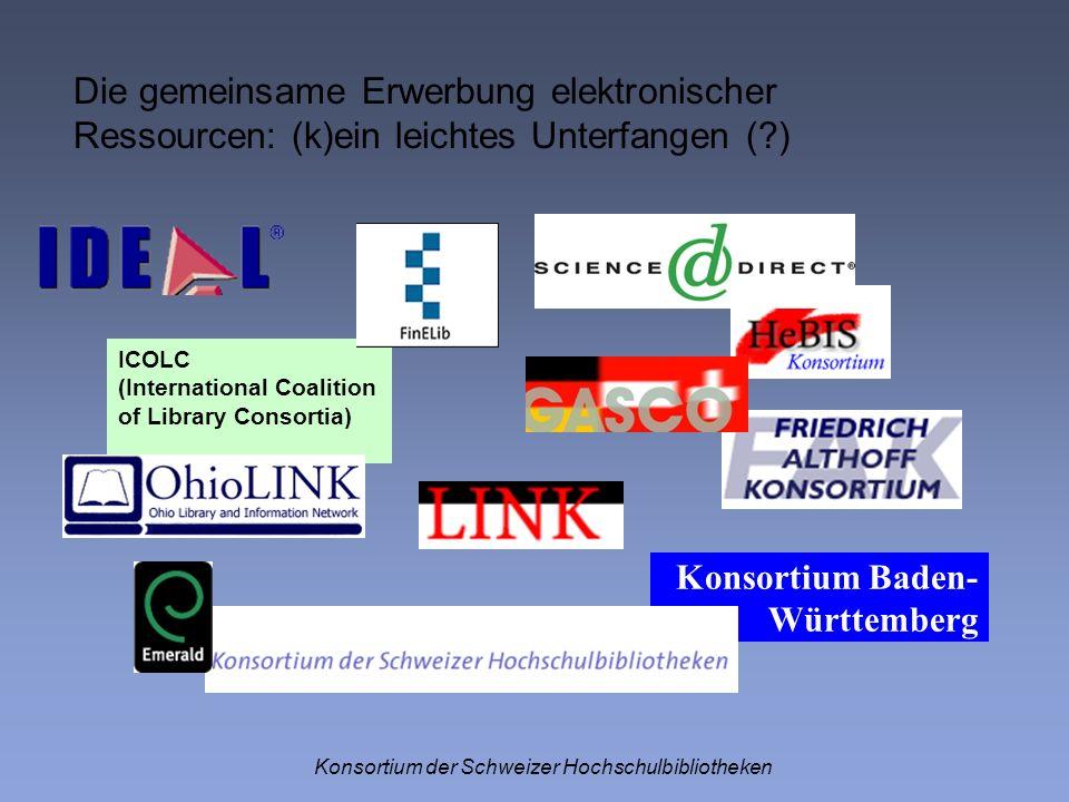 Die gemeinsame Erwerbung elektronischer Ressourcen: (k)ein leichtes Unterfangen (?) Konsortium der Schweizer Hochschulbibliotheken ICOLC (Internationa