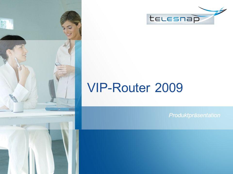 VIP-Router 2009 Produktpräsentation