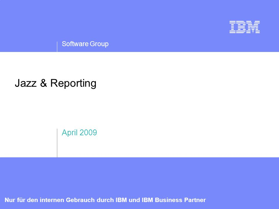 Software Group IBM logo must not be moved, added to, or altered in any way.