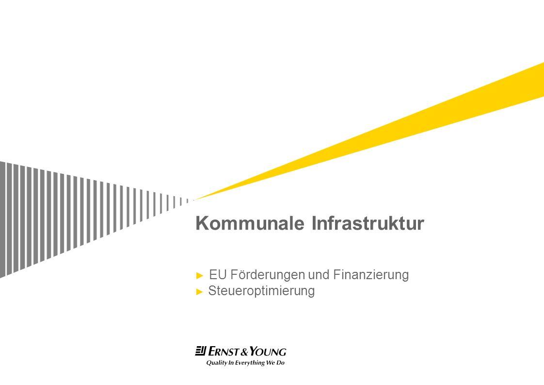 Kommunale Infrastruktur EU Förderungen und Finanzierung Steueroptimierung