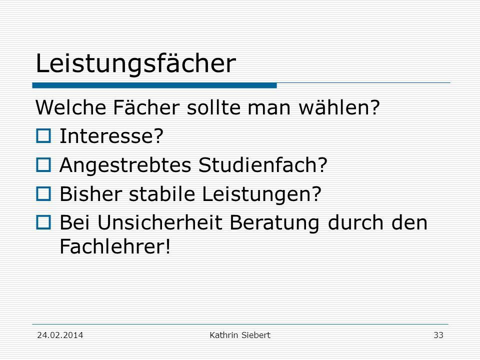 Kathrin Siebert Leistungsfächer Welche Fächer sollte man wählen.