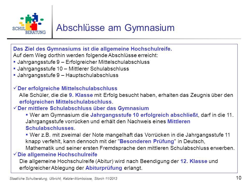 Staatliche Schulberatung, Ulbricht, Ketzler-Momboisse, Storch 11/2013 11 Der Probeunterricht ist bestanden bei D/M 3/4 oder 4/3.