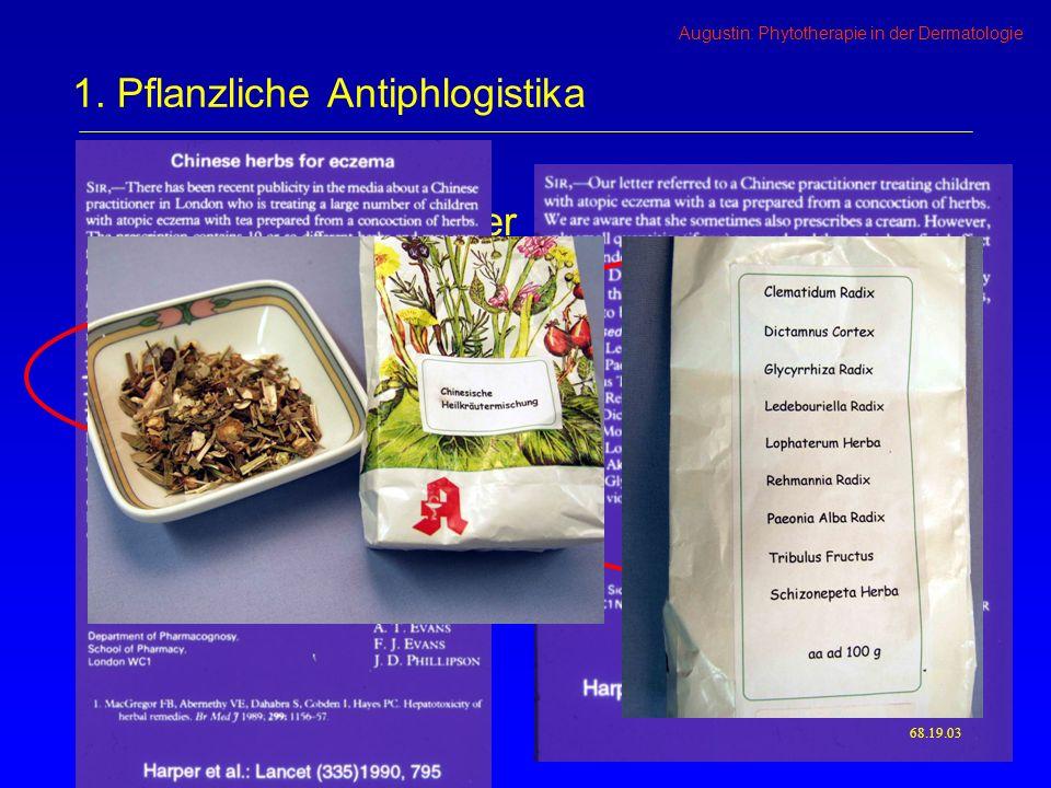 Augustin: Phytotherapie in der Dermatologie Chinesische Heilkräuter 68.19.03 1.