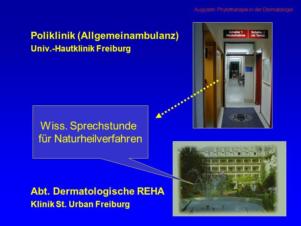 Augustin: Phytotherapie in der Dermatologie Ätherische Öle Antimikrobielle Effekte (Saller, Z Erfahrungsheilkunde, 1999) Antiphlogistische Effekte (Hagers Handbuch, 1997) 4.43.03 4.