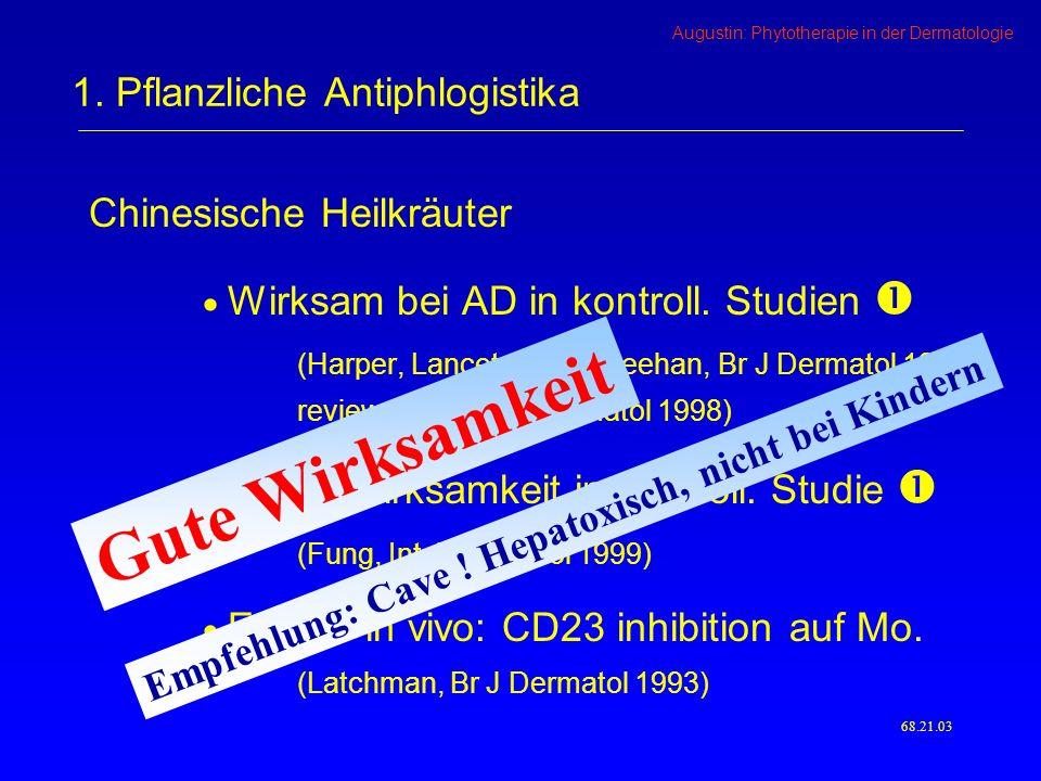 Augustin: Phytotherapie in der Dermatologie Chinesische Heilkräuter Wirksam bei AD in kontroll.