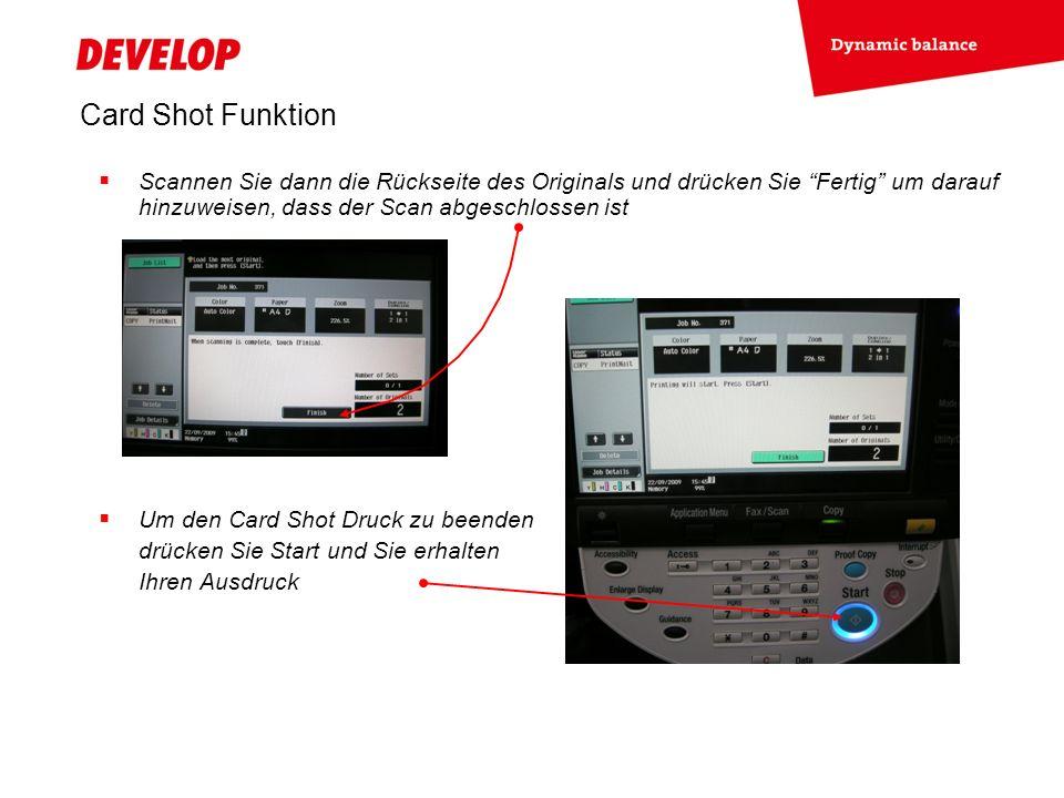 Card Shot Funktion Scannen Sie dann die Rückseite des Originals und drücken Sie Fertig um darauf hinzuweisen, dass der Scan abgeschlossen ist Um den Card Shot Druck zu beenden drücken Sie Start und Sie erhalten Ihren Ausdruck