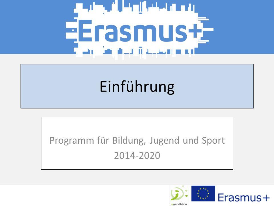 Einführung Programm für Bildung, Jugend und Sport 2014-2020
