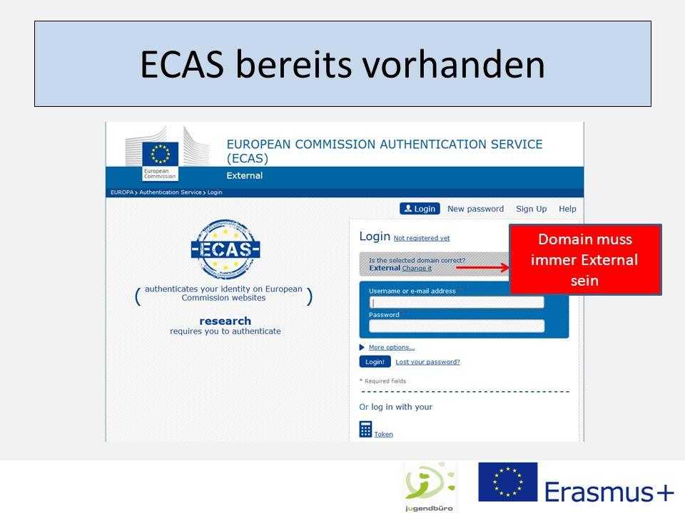 ECAS bereits vorhanden Domain muss immer External sein