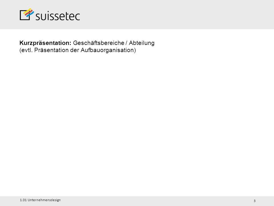 Kurzpräsentation: Geschäftsbereiche / Abteilung (evtl.