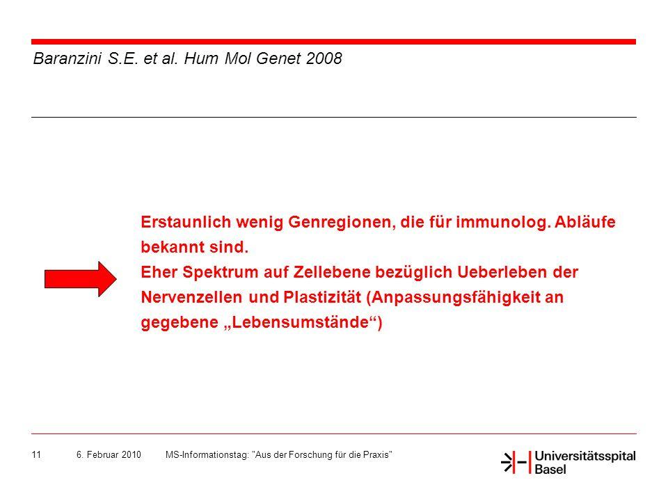 6.Februar 2010MS-Informationstag: Aus der Forschung für die Praxis 11 Baranzini S.E.