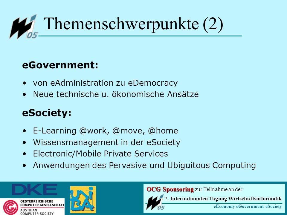Themenschwerpunkte (2) eGovernment: von eAdministration zu eDemocracy Neue technische u.