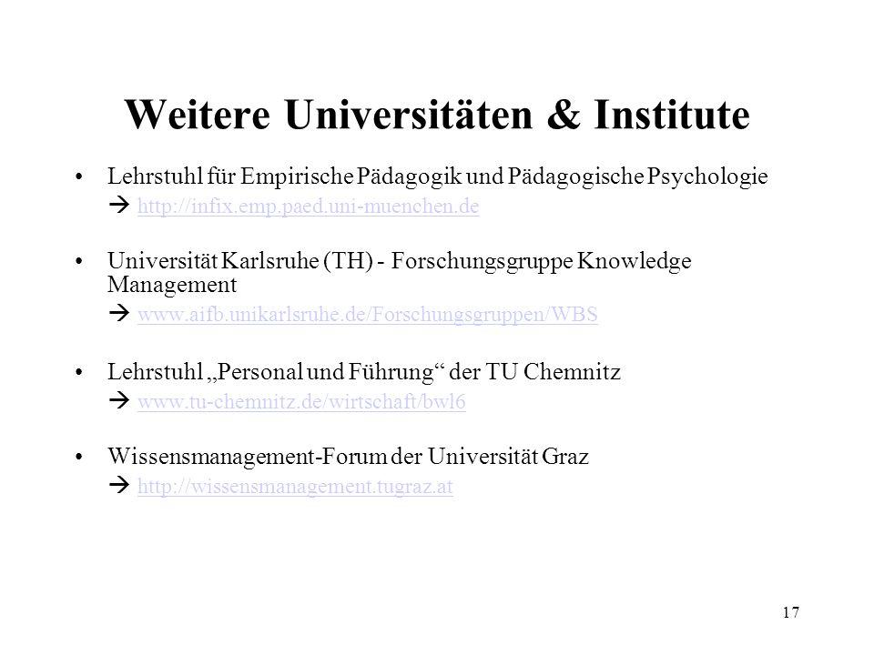 17 Weitere Universitäten & Institute Lehrstuhl für Empirische Pädagogik und Pädagogische Psychologie http://infix.emp.paed.uni-muenchen.de Universität
