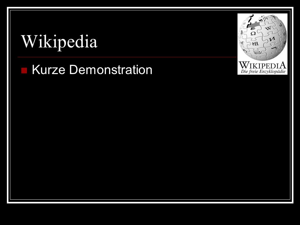 Wikipedia Kurze Demonstration