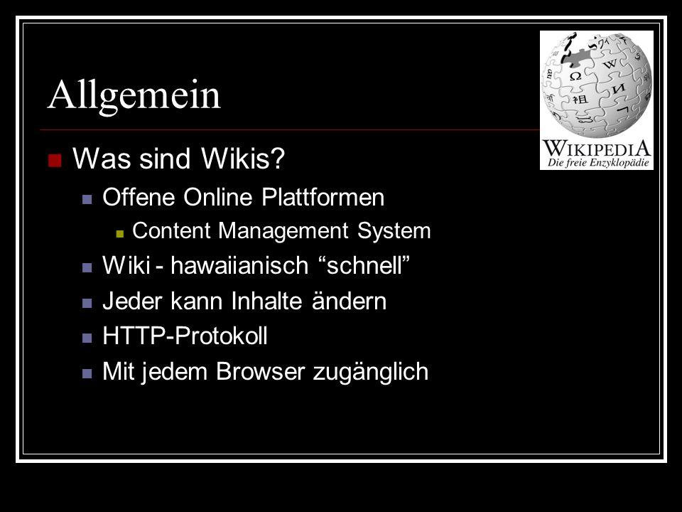 Allgemein Was sind Wikis.
