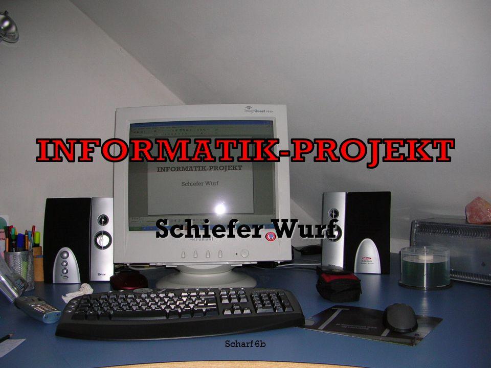 Scharf 6b Schiefer Wurf