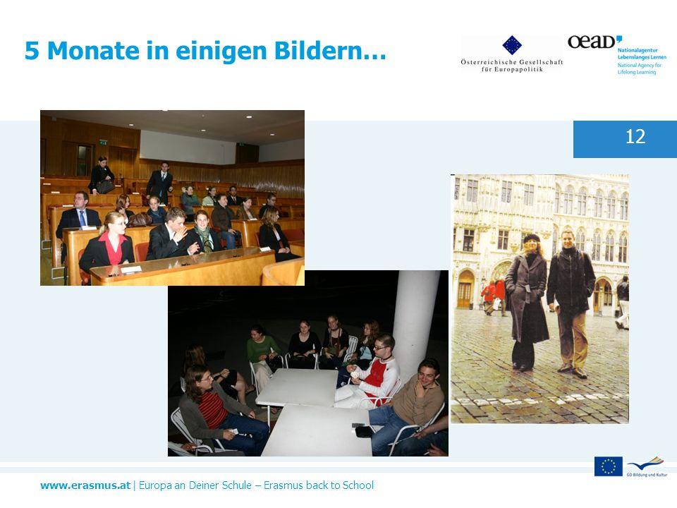 www.erasmus.at   Europa an Deiner Schule – Erasmus back to School 5 Monate in einigen Bildern… 12