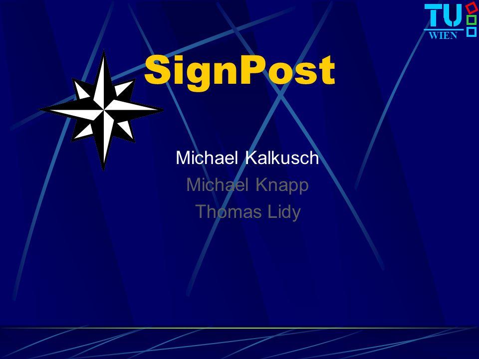 WIEN SignPost Michael Kalkusch Michael Knapp Thomas Lidy
