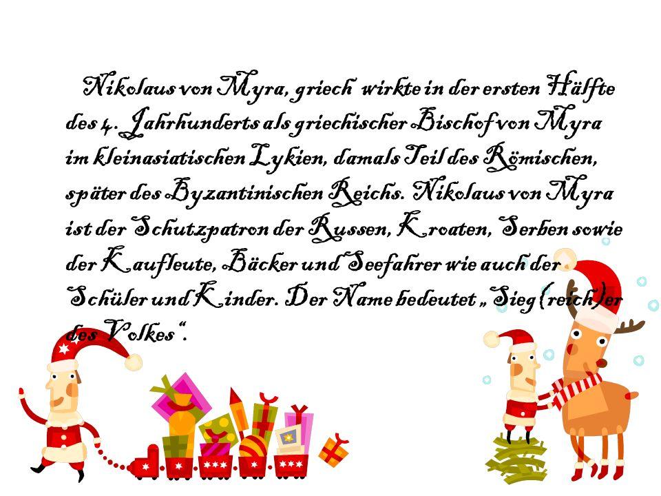 Legenden Nikolaus Wirken hat zu vielfältigen Legendenbildungen beigetragen, die im Laufe der Jahrhunderte dazu führten, dass er als einer der wichtigsten Heiligen angesehen wurde.