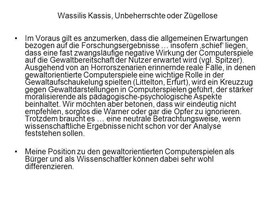 Wassilis Kassis, Unbeherrschte oder Zügellose Im Voraus gilt es anzumerken, dass die allgemeinen Erwartungen bezogen auf die Forschungsergebnisse … in