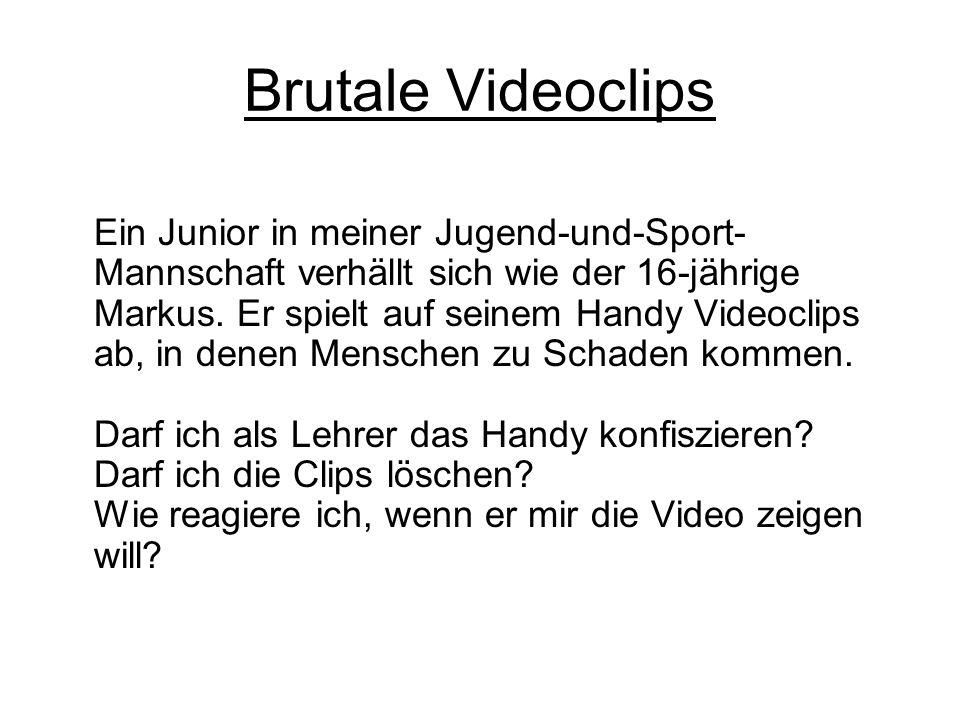 Brutale Videoclips Ein Junior in meiner Jugend-und-Sport- Mannschaft verhällt sich wie der 16-jährige Markus. Er spielt auf seinem Handy Videoclips ab