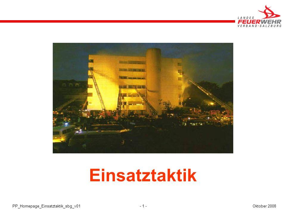 - 2 -Oktober 2008PP_Homepage_Einsatztaktik_sbg_v01 Impressum: Dateiname/Version:PP_Homepage_Einsatztaktik_sbg_v01 Stand:Oktober 2008 Ersteller:Kreuzer H.