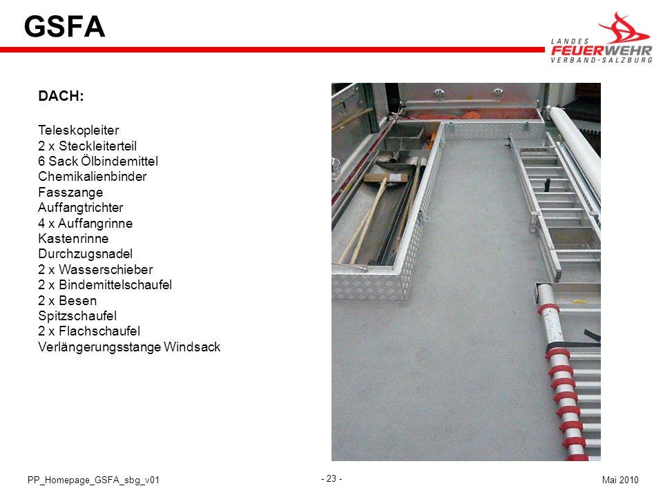 - 23 - Mai 2010PP_Homepage_GSFA_sbg_v01 GSFA DACH: Teleskopleiter 2 x Steckleiterteil 6 Sack Ölbindemittel Chemikalienbinder Fasszange Auffangtrichter