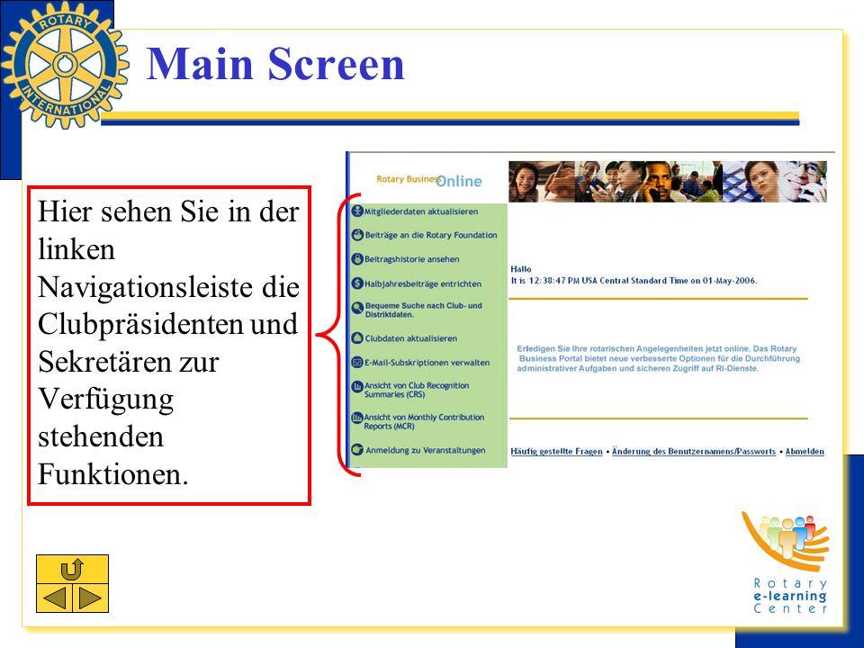 Main Screen Hier sehen Sie in der linken Navigationsleiste die Clubpräsidenten und Sekretären zur Verfügung stehenden Funktionen.