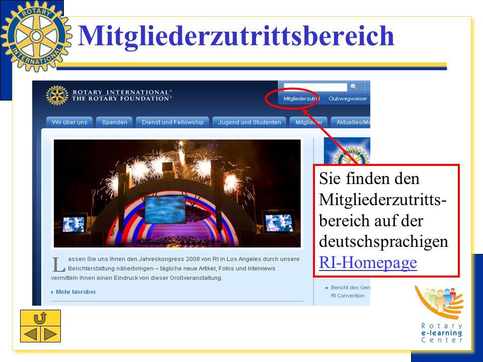 Mitgliederzutrittsbereich Sie finden den Mitgliederzutritts- bereich auf der deutschsprachigen RI-Homepage RI-Homepage
