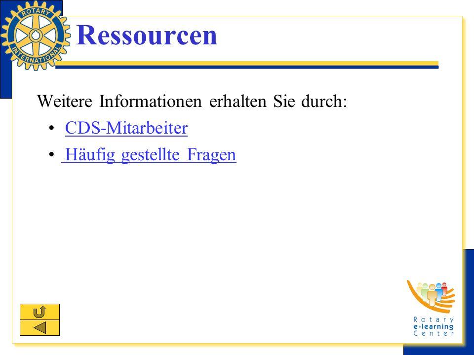 Ressourcen Weitere Informationen erhalten Sie durch: CDS-Mitarbeiter Häufig gestellte Fragen Häufig gestellte Fragen