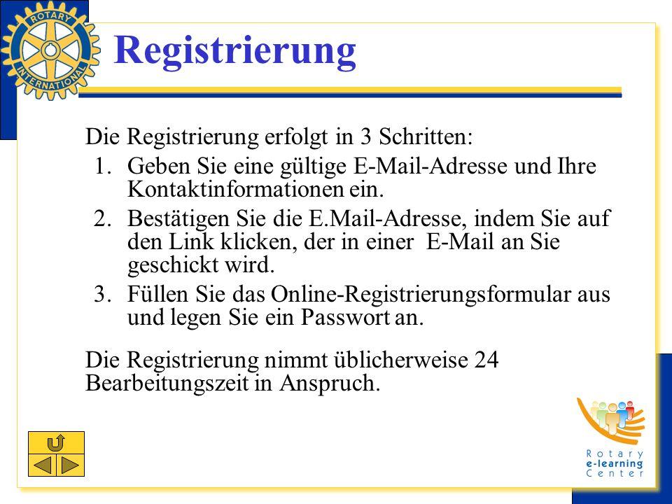 Registrierung Die Registrierung erfolgt in 3 Schritten: 1.Geben Sie eine gültige E-Mail-Adresse und Ihre Kontaktinformationen ein.