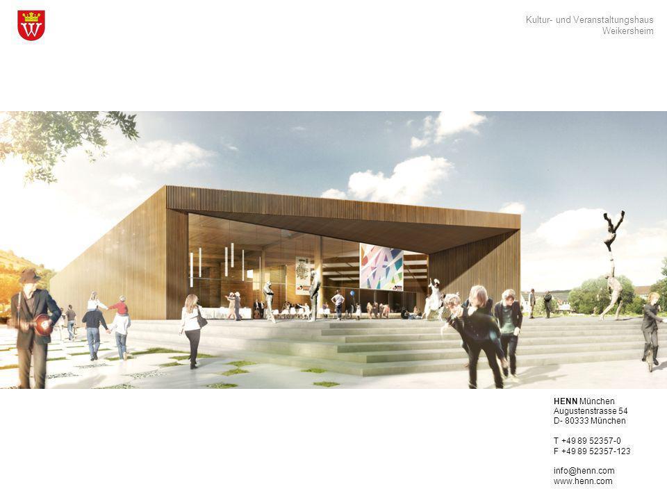 Kultur- und Veranstaltungshaus Weikersheim HENN HENN München Augustenstrasse 54 D- 80333 München T +49 89 52357-0 F +49 89 52357-123 info@henn.com www