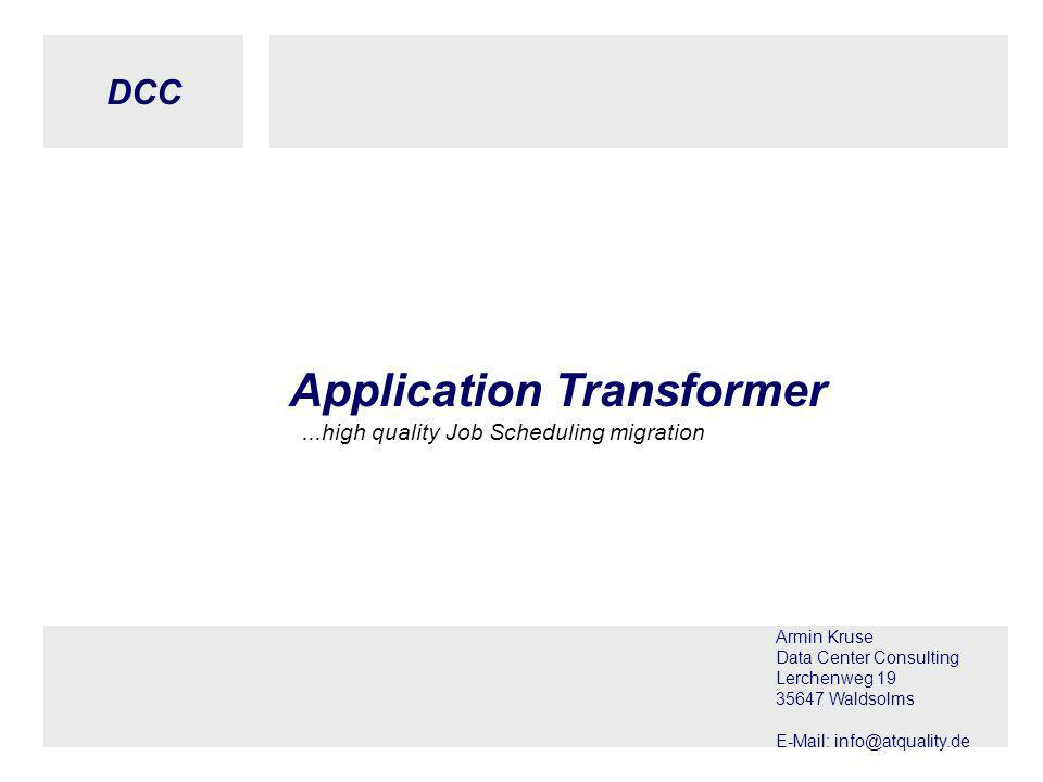DCC © DCC, Armin Kruse, 02.05.2005 Seite 11 Application Transformer - Export (1)