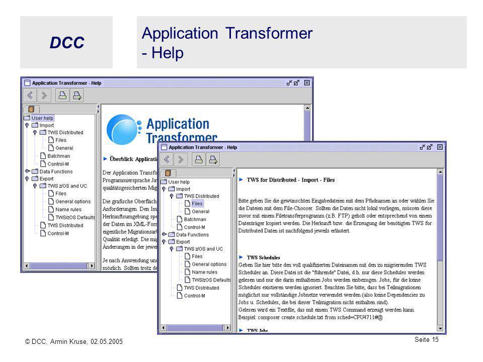 DCC © DCC, Armin Kruse, 02.05.2005 Seite 14 Application Transformer - Export (4)