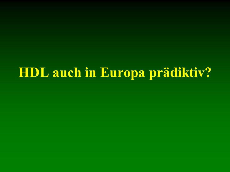 HDL auch in Europa prädiktiv?