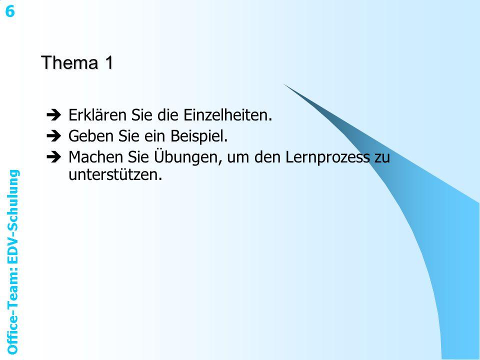 Office-Team: EDV-Schulung 6 Thema 1 Erklären Sie die Einzelheiten.
