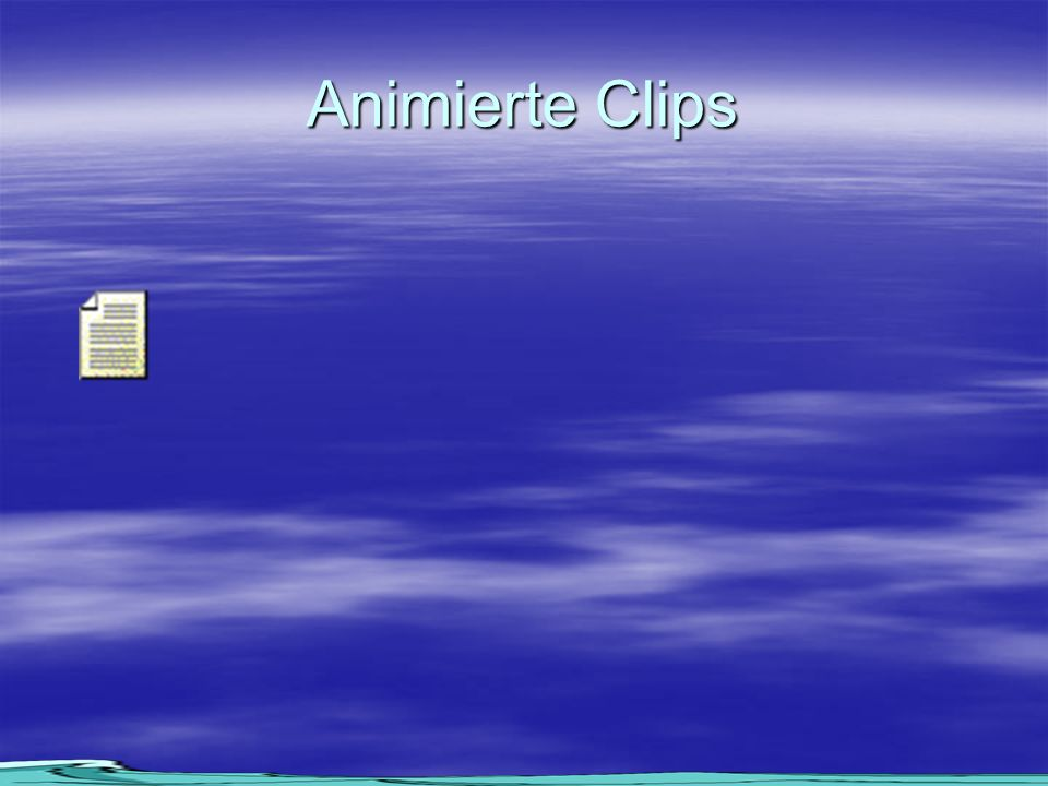 Animierte Clips
