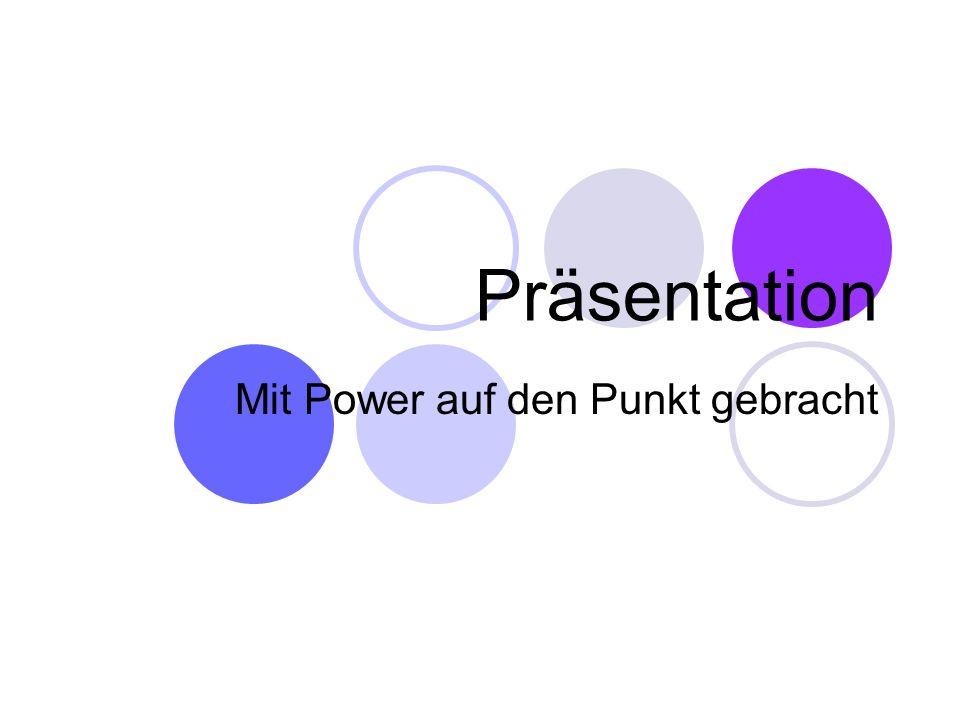 Präsentation Mit Power auf den Punkt gebracht