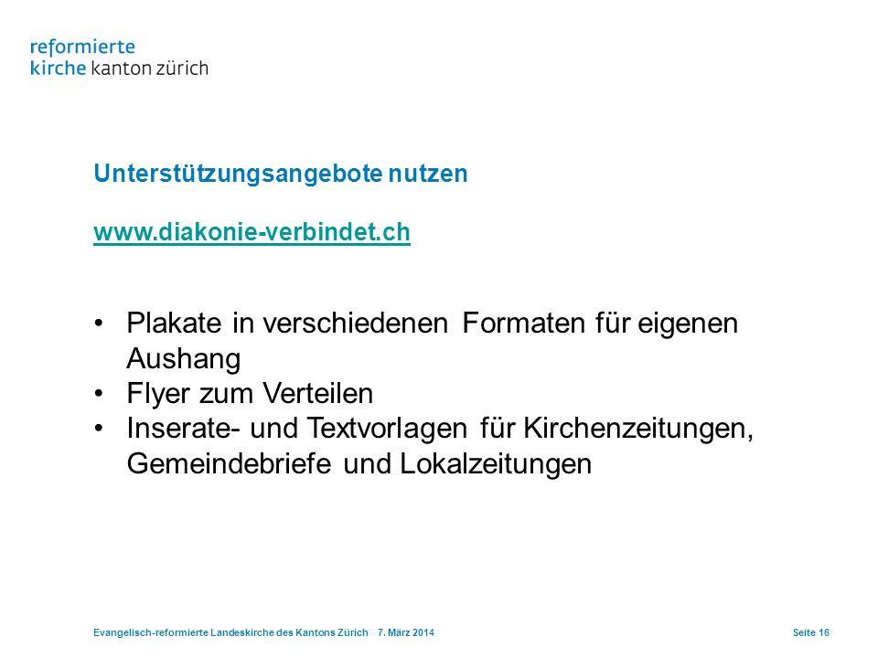Unterstützungsangebote nutzen www.diakonie-verbindet.ch Plakate in verschiedenen Formaten für eigenen Aushang Flyer zum Verteilen Inserate- und Textvo