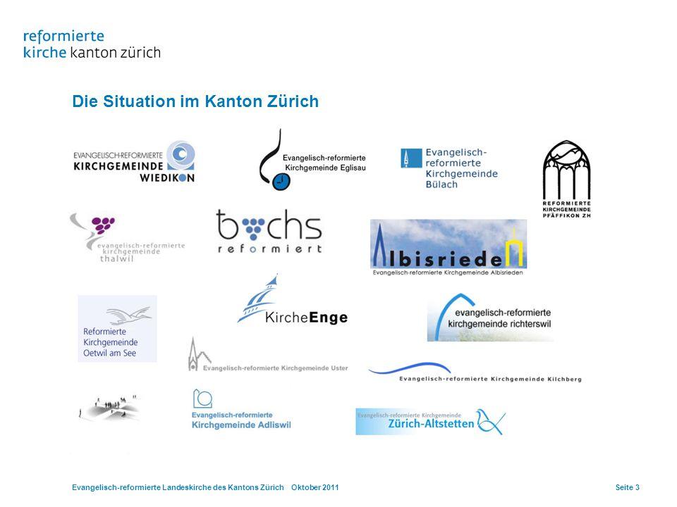 Die Situation im Kanton Zürich Evangelisch-reformierte Landeskirche des Kantons Zürich Oktober 2011Seite 3