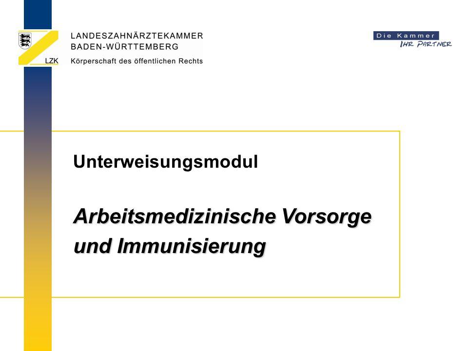 Unterweisungsmodul Arbeitsmedizinische Vorsorge und Immunisierung