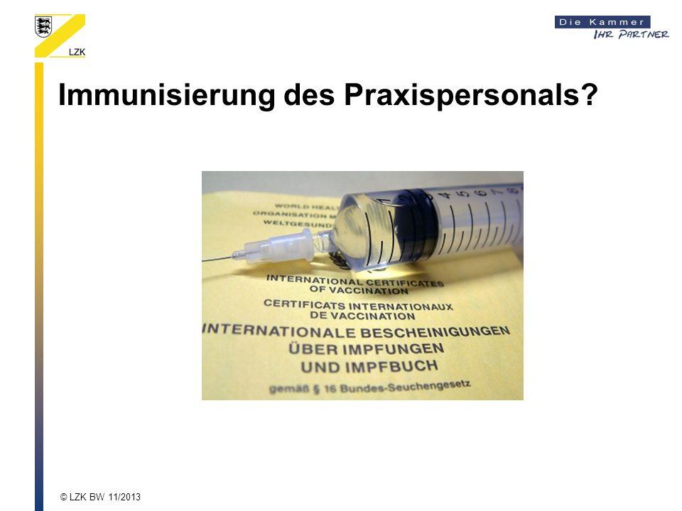 Immunisierung des Praxispersonals? © LZK BW 11/2013