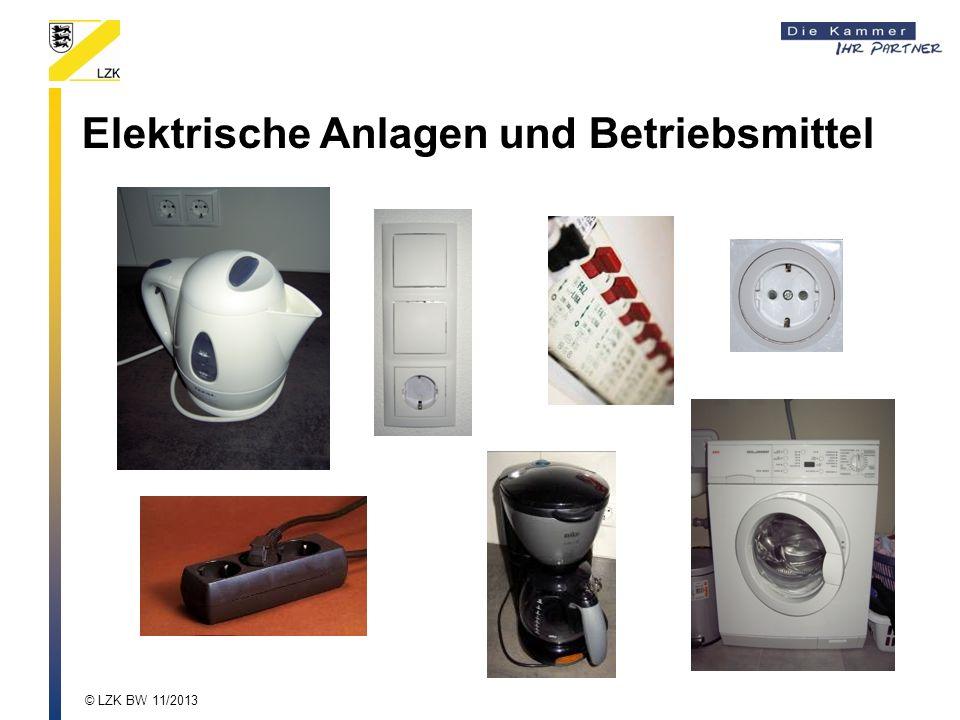 Elektrische Anlagen und Betriebsmittel © LZK BW 11/2013