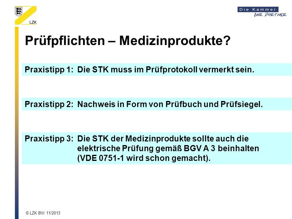 Praxistipp 1:Die STK muss im Prüfprotokoll vermerkt sein. Praxistipp 3:Die STK der Medizinprodukte sollte auch die elektrische Prüfung gemäß BGV A 3 b