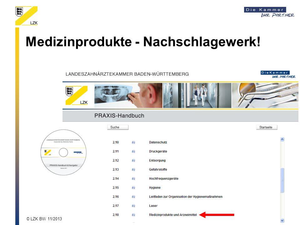 Medizinprodukte - Nachschlagewerk! © LZK BW 11/2013