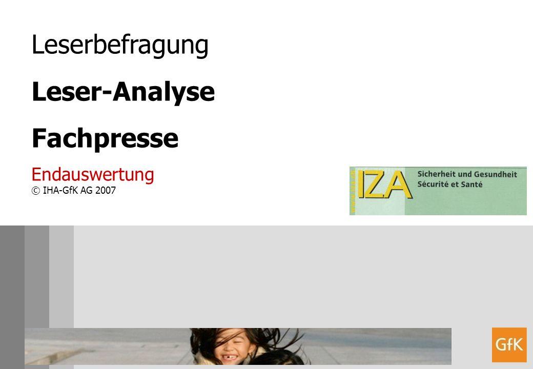 Leserbefragung Leser-Analyse Fachpresse Endauswertung © IHA-GfK AG 2007