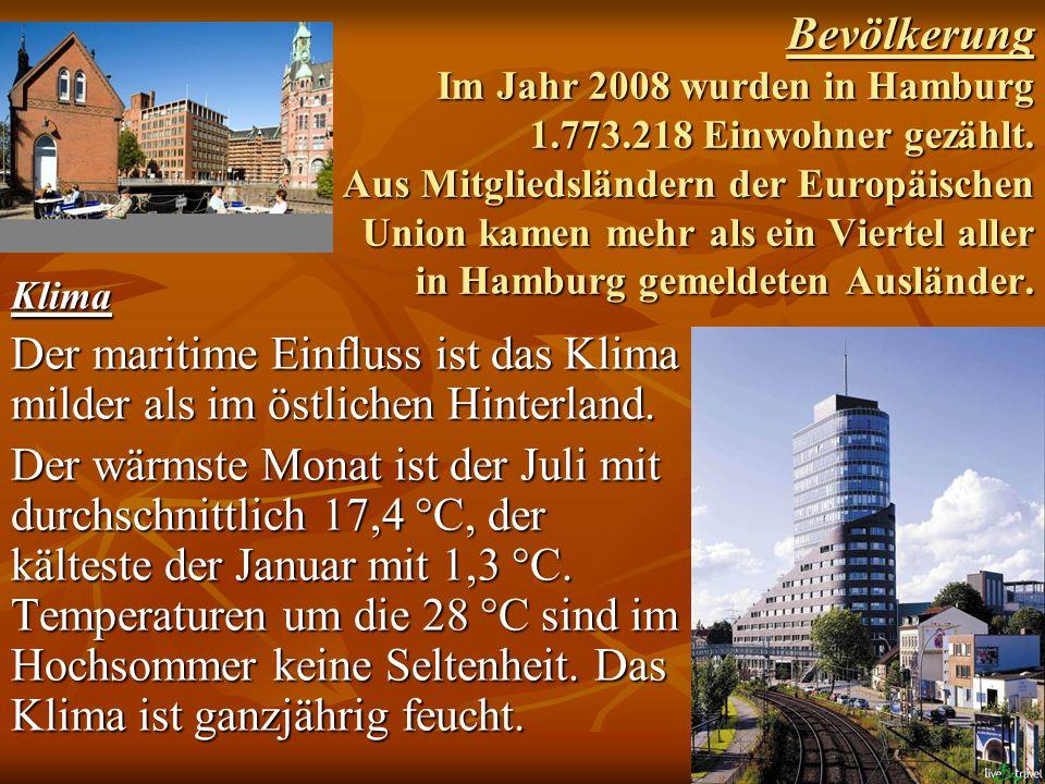 Bevölkerung Im Jahr 2008 wurden in Hamburg 1.773.218 Einwohner gezählt. Aus Mitgliedsländern der Europäischen Union kamen mehr als ein Viertel aller i