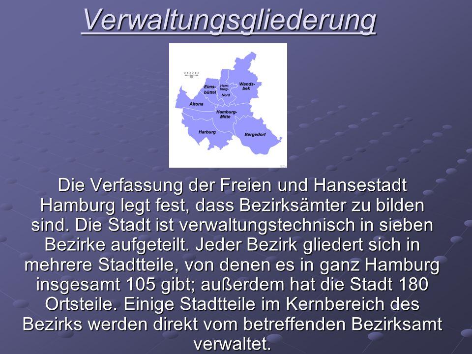 Verwaltungsgliederung Die Verfassung der Freien und Hansestadt Hamburg legt fest, dass Bezirksämter zu bilden sind. Die Stadt ist verwaltungstechnisch