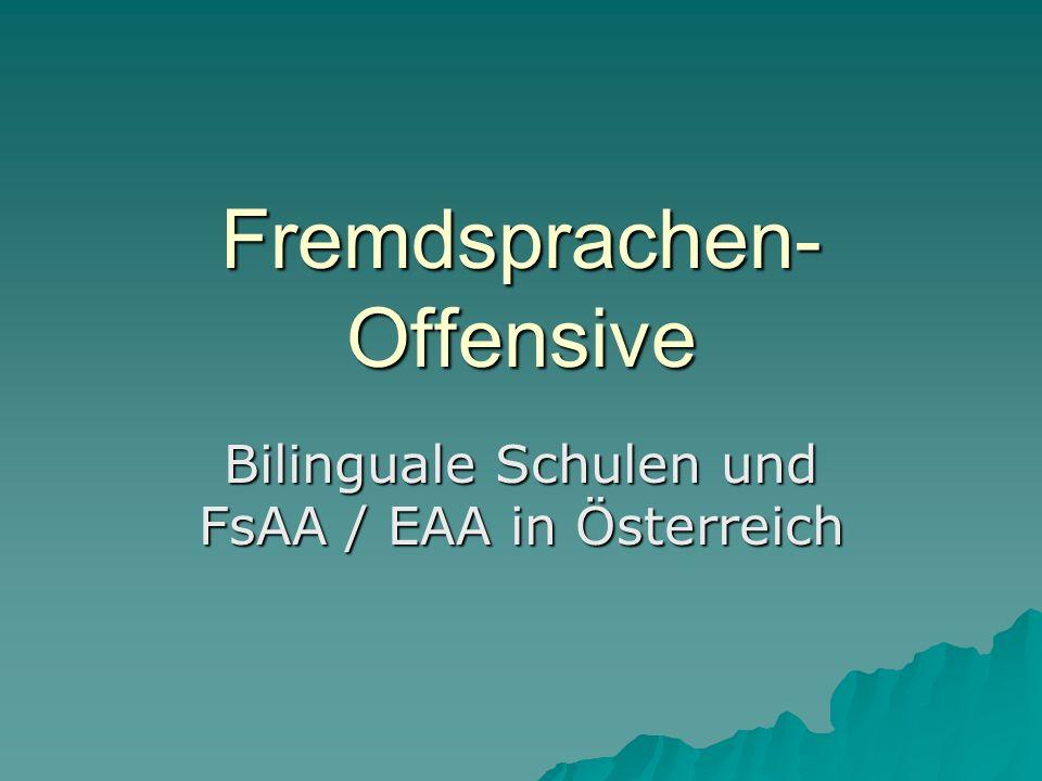 Fremdsprachen- Offensive Bilinguale Schulen und FsAA / EAA in Österreich